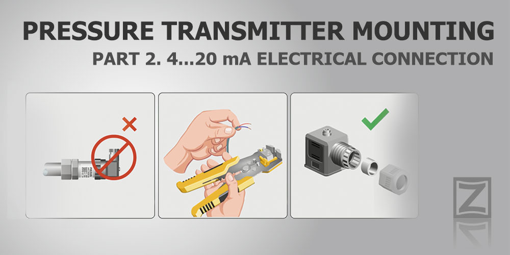 Pressure transmitter mounting. Part 2. 4-20 mA electrical connection