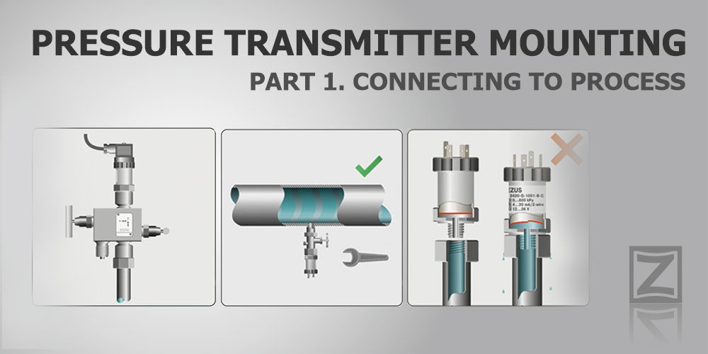 Pressure transmitter mounting. Part 1. Connecting to process